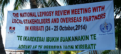 October 2014 saw a National Leprosy Review meeting organised by World Health Organisation and the Ministry of Health in Kiribati. The purpose was to develop a plan with all stakeholders which would reduce to virtually nil the burden of leprosy in Kiribati. The majority of the work to carry out this plan will be funded by the Pacific Leprosy Foundation.